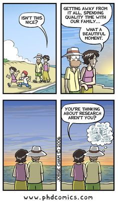 PhD Comics: Vacation                                                                                                                                                                                 More