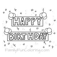 Coloring Sheets That Say Happy Birthday For The Special Day Of Your One Or A