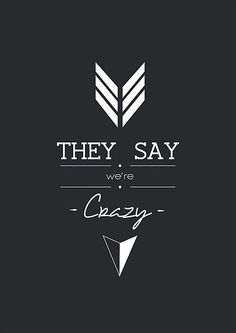 """""""They Say We're Crazy"""" - Who We Are, Imagine Dragons by martinabelli"""