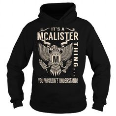 I Love Its a MCALISTER Thing You Wouldnt Understand - Last Name, Surname T-Shirt (Eagle) Shirts & Tees