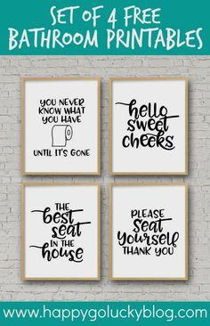 Set of 4 Free Bathroom Printables diy bathroom Set of 4 Printable Bathroom Signs Funny Bathroom Decor, Bathroom Humor, Bathroom Wall Decor, Bathroom Ideas, Bathroom Prints, Funny Bathroom Quotes, Bathroom Canvas, Art For The Bathroom, Bathroom Renovations