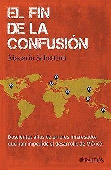 FIN DE LA CONFUSIÓN,EL  MACARIO SCHETTINO  SIGMARLIBROS
