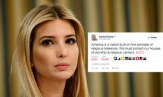 Ivanka Trump Tweeted About Religious Tolerance. It Didn't Go Down Well. | The Huffington Post