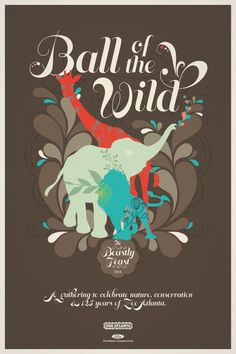 Ball of the Wild. A gathering to celebrate nature, conservation & 125 years of Zoo Atlanta. Advertising Agency: BBDO, Atlanta, USA Executive C