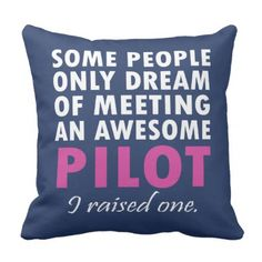 PILOT'S MOM THROW PILLOW - home gifts ideas decor special unique custom individual customized individualized