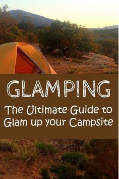 Ready to get outside? Don't want to sacrifice the luxuries of the indoors? No problem! Check out my tips to glam up your next camping adventure! Camp | Glamping | Outdoors | Camping | Decorations | Adventure | Party Camping