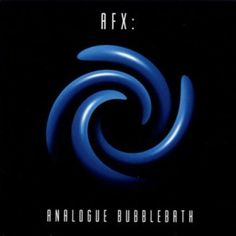 AFX – Analogue Bubblebath