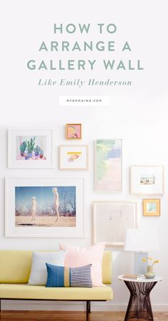 Two ways to arrange a gallery wall + all of the goods you need to accomplish each exact one