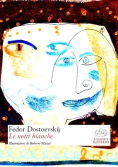 """""""Le notti bianche"""", Fedor Dostoevskij"""
