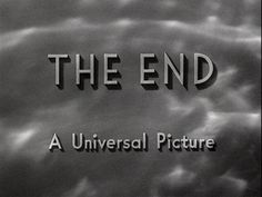 A collection of movie title stills from trailers of feature films. This page contains titles and typography of films from 1935 to 1939 Thats All Folks, Movie Titles, Say More, Beautiful Friend, Universal Pictures, The End, Word Of The Day, Life Design, Piece Of Me