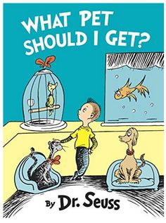 I had no idea there was another book! Can't wait to get it! Dr Seuss what pet should I get, hardcover book new release