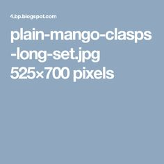 plain-mango-clasps-long-set.jpg 525×700 pixels