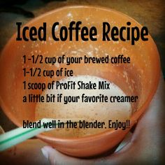 My favorite breakfast. Recipe made with It Works ProFit Shake. Protein Shake Recipes Ultimate ProFit with superfoods, fewer calories, mood-elevating energy ingredients, easy to digest. Iced Coffee Protein Shake Recipe, Protein Shake Recipes, Protein Foods, Protein Shakes, Smoothie Recipes, Get Healthy, Healthy Cooking, Cooking Bacon, Healthy Drinks
