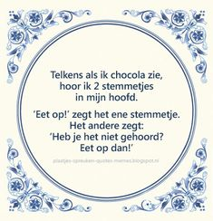 E-mail - Roel Palmaers - Outlook Some Quotes, Best Quotes, Dutch Quotes, Love Advice, Psychology Quotes, Love Others, Family Quotes, Chocolate, Funny Texts