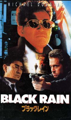 """Let's travel back to the and revisit a film that takes us straight in the Japanese criminal underground, Ridley Scott's """"Black Rain"""" ! Movie Magazine, Japanese Film, Film Posters, Vintage Hollywood, Film Movie, Boss Lady, Revenge, Movie Stars, Novels"""