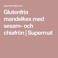 Glutenfria mandelkex med sesam- och chiafrön   Supermat