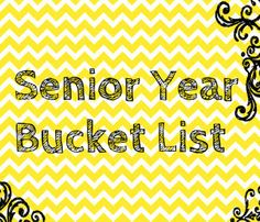 Senior year of college bucket list! Lots to do!