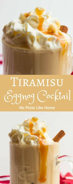 Tiramisu Eggnog Cocktail is simple new spin on a traditional holiday eggnog. This easy recipe has a yummy tiramisu flavor with coffee liquor, chocolate syrup, white rum alcohol topped with whipped cream!. Pitcher recipe included. Pin for later.
