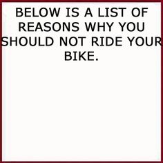 Below is a list... Indoor Cycling, Cycling Art, Road Cycling, Cycling Bikes, Bike Meme, Bike Humor, Bicycle Quotes, Cycling Quotes, Mtb