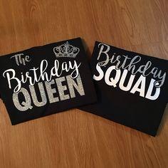 The Birthday Queen Squad Crew Party Shirts Glitter Girl Handmade Custom 30th T Shirt 21st