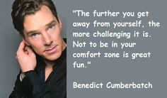 Benedict Cumberbatch Quotes - all the more reason to ADMIRE and RESPECT as well as love!