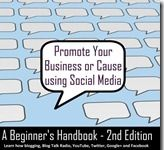 Promote Your Business or Cause Using Social Media