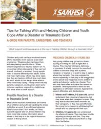 Tips for Talking With and Helping Children and Youth Cope After a Disaster or Traumatic Event