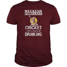 Awesome Tee WEEDKEND FORECAST CRICKET Shirts & Tees #tee #tshirt #named tshirt #hobbie tshirts #cricket