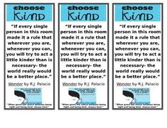 Wonder by R.J. Palacio bookmarks for your class. Print, laminate, and cut to send a powerful message to your students this year. #wonder #choosekind