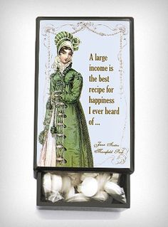 """A large income is the best recipe for happiness I ever heard of..."" Jane Austen mints"