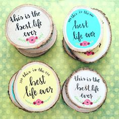 The Best Life Ever mini wood slices by WildflowerLettering on Etsy