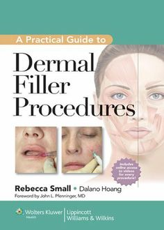 A Practical Guide to Dermal Filler Procedures by Rebecca Small. $56.42