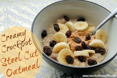 Creamy Crockpot Steel Cut Oatmeal