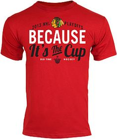 Blackhawks Because It's the Cup T-Shirt