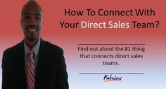 How to Connect with Your Direct Sales Team  KelseySimonnet