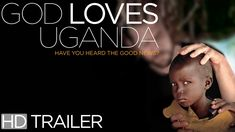 God Loves Uganda [Official Trailer] A controversial documentary exploring the evangelical campaign to change African culture with values imported from America's Christian Right. Congratulations to God Loves Uganda for it's inclusion in the 2014 Annapolis Film Festival. www.annapolisfilmfestival.net