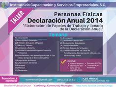 Temario de nuestro próximo Taller de #DeclaracionAnual2014 para Personas Físicas Reservaciones e Informacion en: Tel. (686) 2-51-38-51 Correo: icsemexicali@gmail.com Costo: 1,200.00 + IVA *** **DESCUENTO del 10% pagando antes del 7 de Abril del 2015 #SATmx #Mexicali #Mexico #ICSEmexicali #Impuestos #Fiscal #Contabilidad
