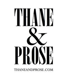 thaneandprose.com Thane & Prose Editorial Agency. It's my company. I founded it in 2006 to help authors write their book proposals after Mel Berger of William Morris taught me how. Thane & Prose has evolved since then to include ghostwriting and manuscript editing services, book PR, and iBook publishing—and an imprint, Thane & Prose Press. THANE@THANEANDPROSE.COM if you'd like to learn more.