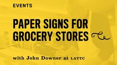 Sign Painting Paper Signs for Grocery Stores with John Downer