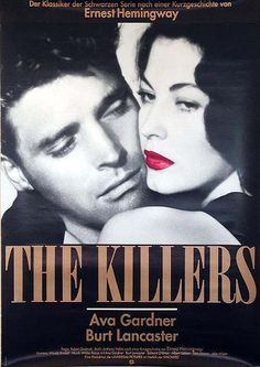 """""""The Killers."""" 1946. Directed by Robert Siodmak. Hit men kill an unresisting victim, and investigator Reardon uncovers his past involvement with beautiful, deadly Kitty Collins."""