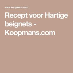 Recept voor Hartige beignets - Koopmans.com