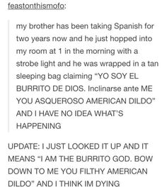 And when they took the weirdest Spanish classes ever. | 17 Times Tumblr Needed…