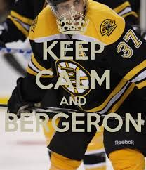 KEEP CALM AND BERGERON . Another original poster design created with the Keep Calm-o-matic. Buy this design or create your own original Keep Calm design now. Boston Bruins Funny, Boston Bruins Hockey, Hockey Teams, Ice Hockey, Soccer, Patrice Bergeron, Boston Strong, Boston Sports, Sports Memes