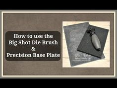 Quick Crafting Tip - How to use the Big Shot Die Brush & Precision Base Plate Stampin' Up!, card, paper, craft, scrapbook, rubber stamp, hobby, how to, DIY, handmade, Lisa Curcio, Sizzix, Thinlits, Framelits, http://www.lisasstampstudio.com