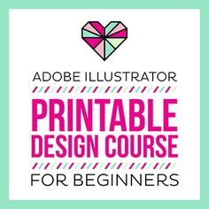 Adobe Illustrator Printable Design Course For Beginners