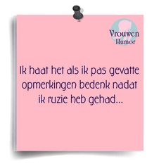 Ruzie Good To Know, Feel Good, Love Quotes, Funny Quotes, Dutch Quotes, Spelling, Life Is Good, Cards Against Humanity, Lol