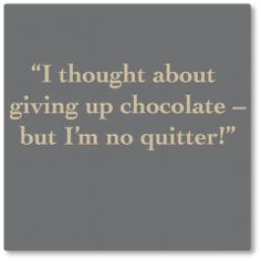 I'm not a quitter!