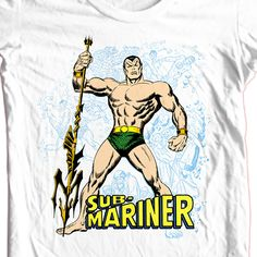 Sub-Mariner T shirt retro superhero comic book All hail Prince Namor THE SUB-MARINER! This and many more Marvel and DC Comics t-shirts available at B.L.Tees.