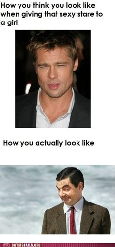 Expectation versus reality - The sexy stare