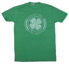 T-Shirts.com Fight Me I'm Irish T-Shirt Green, http://www.amazon.com/dp/B0097XMFPY/ref=cm_sw_r_pi_awdm_0F31vb03ZZH1N